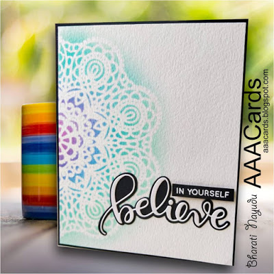 bharati nayudu simon says stamp lace stencil and believe word die CAS card for AAA Cards.jpg